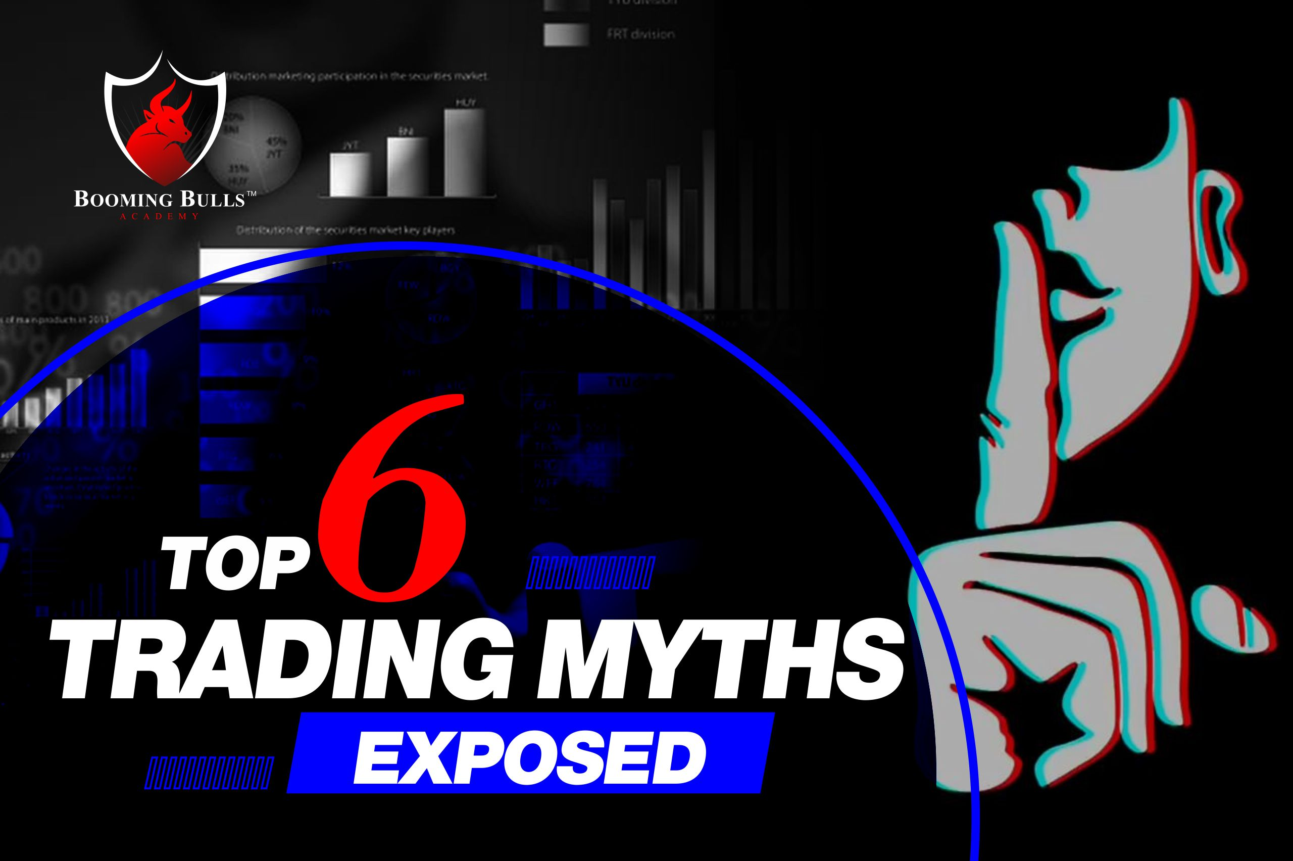 Top 6 Trading Myths Exposed